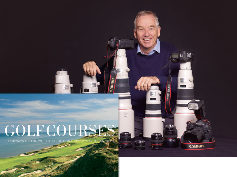 06: DAVID CANNON – GOLF COURSES - FAIRWAYS OF THE WORLD