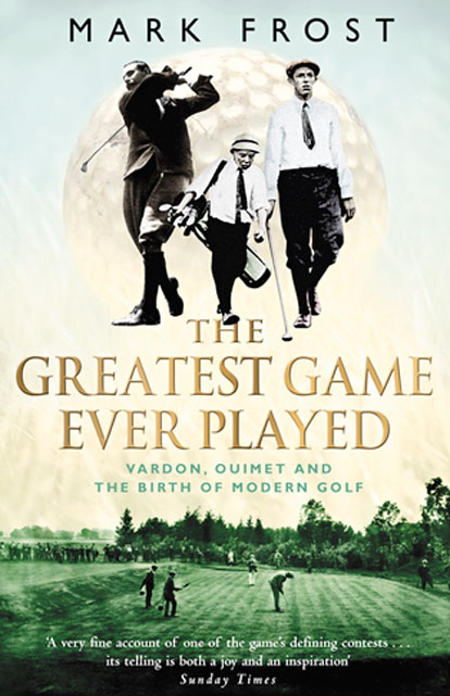 03: MARK FROST – THE GREATEST GAME EVER PLAYED